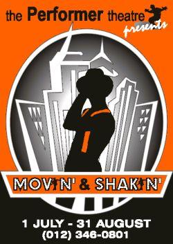 Movin' & Shakin'
